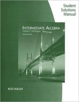 Student Solutions Manual for McKeague's Intermediate Algebra, 8th