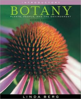 Introductory Botany: Plants, People, and the Environment, Non-media Edition