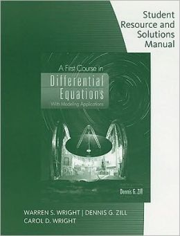 Student Resource with Solutions Manual for Zill's A First Course in Differential Equations, 9th