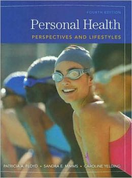 Personal Health: Perspectives and Lifestyles
