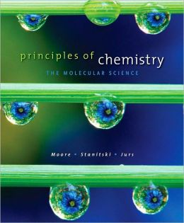 Principles of Chemistry: The Molecular Science