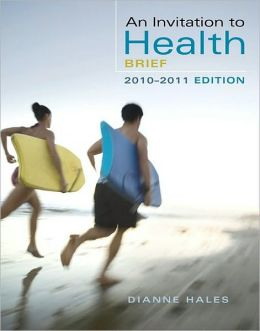 An Invitation to Health, Brief Edition, 6th Edition