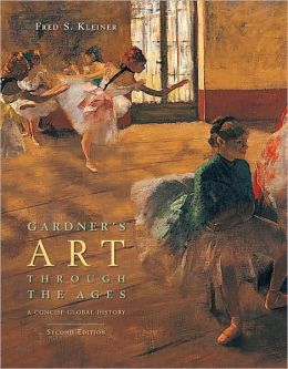 Gardner's Art Through the Ages: A Concise Global History, 2nd Edition