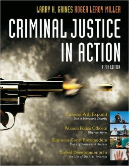 Criminal Justice in Action, 5th Edition