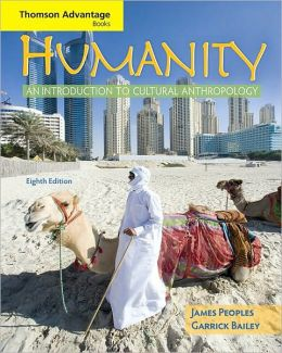 Cengage Advantage Books: Humanity: An Introduction to Cultural Anthropology