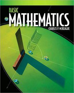 Basic Mathematics: A Text/Workbook