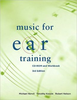 Music for Ear Training, 3rd Edition