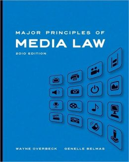 Major Principles of Media Law, 2010 Edition