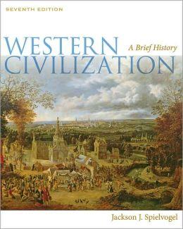 Western Civilization: A Brief History, 7th Edition