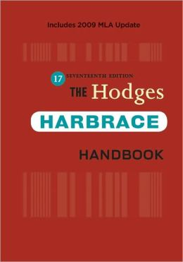 The Hodges Harbrace Handbook, 2009 MLA Update Edition