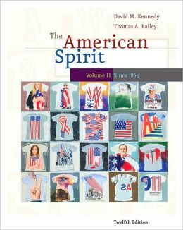 The American Spirit: U.S. History as Seen by Comtemporaries, Volume II