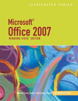 Microsoft Office 2007: Illustrated Introductory? Windows Vista Edition, Spanish Edition
