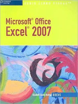 Microsoft Office Excel 2007: Illustrated Brief, Spanish Version