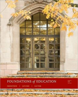 Foundations of Education, 11th Edition