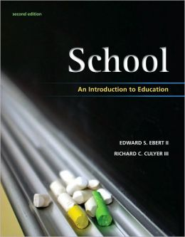 School: An Introduction to Education, 2nd Edition