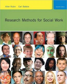 Research Methods for Social Work, 7th Edition
