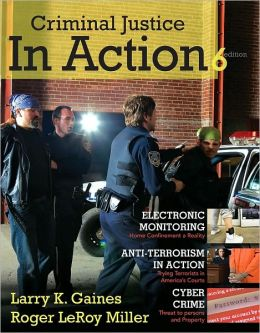 Criminal Justice in Action, 6th Edition