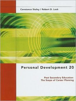 Personal Development 20: Post Secondary Education: The Scope of Career Planning