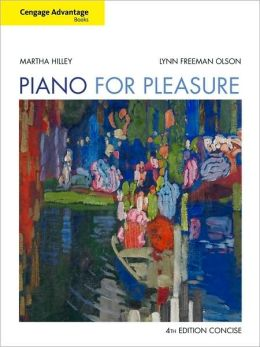 Cengage Advantage Books: Piano for Pleasure, Concise