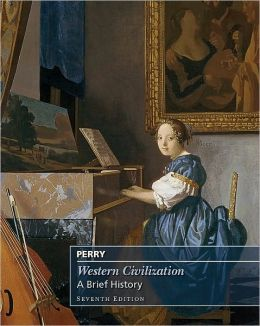 Western Civilization: A Brief History, Complete, 7th Edition