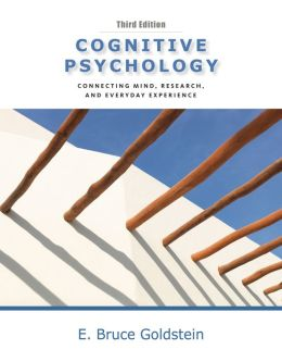 Cengage Advantage Books: Cognitive Psychology: Connecting Mind, Research and Everyday Experience