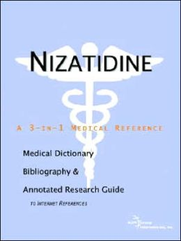 Nizatidine - a Medical Dictionary, Bibliography, and Annotated Research Guide to Internet References
