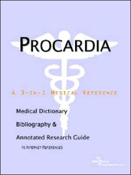 Procardia - a Medical Dictionary, Bibliography, and Annotated Research Guide to Internet References