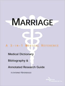 Marriage a Medical Dictionary Bibliogra