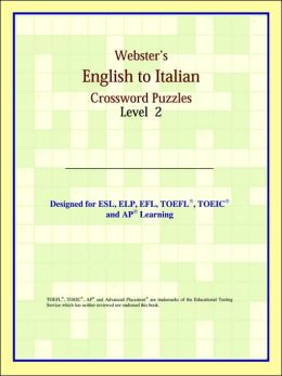 Webster's English To Italian Crossword Puzzles: Level 2