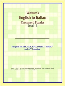 Webster's English To Italian Crossword Puzzles: Level 3