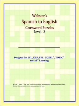 Webster's Spanish To English Crossword Puzzles: Level 2