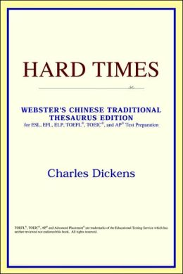 Hard Times: Webster's Chinese Simplified Thesaurus Edition
