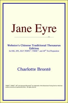 Jane Eyre: Webster's Chinese Simplified Thesaurus Edition