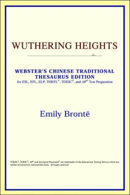 Wuthering Heights (Webster's Chinese Simplified Thesaurus Edition)