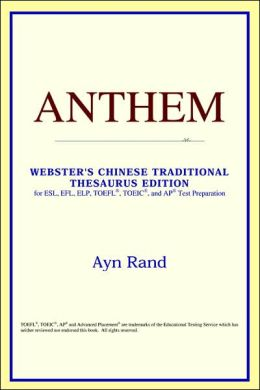 Anthem: Webster's Chinese-Traditional Thesaurus Edition