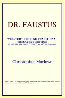 Dr. Faustus: Webster's Chinese-Simplified Thesaurus Edition