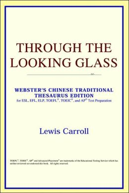 Through the Looking Glass: Webster's Chinese-Traditional Thesaurus Edition