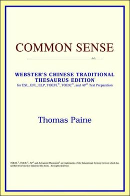 Common Sense: Webster's Chinese-Traditional Thesaurus Edition