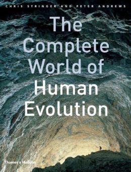 Complete World of Human Evolution