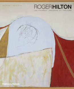 Roger Hilton: The Figured Language of Thought