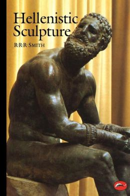Hellenistic Sculpture: A Handbook (World of Art)