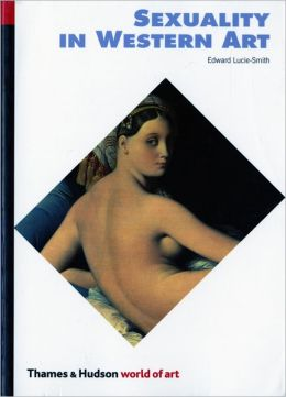 Sexuality in Western Art (World of Art)