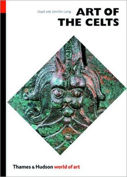 Art of the Celts (World of Art)