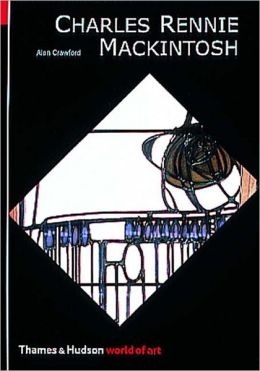 Charles Rennie MacKintosh (World of Art)