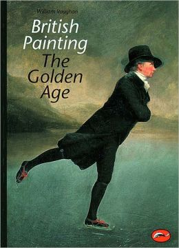 British Painting: The Golden Age