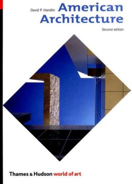 American Architecture,Second Edition