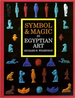 Symbol and Magic in Egyptian Art