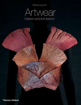 Artwear: Fashion and Anti-fashion