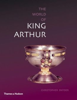 The World of King Arthur