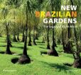 Book Cover Image. Title: New Brazilian Gardens:  The Legacy of Burle Marx, Author: Roberto Silva